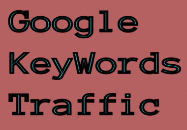 5000 Google Keywords Traffic Google