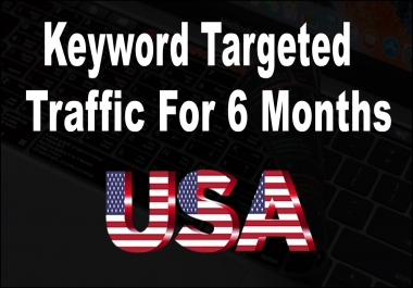Unlimited Keyword Targeted real Human Google and Social traffic for 6 months