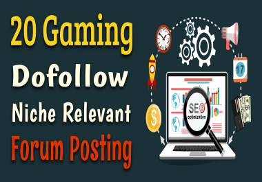 Manually Do 20 Gaming/Sports Niche Forum Posting High Authority Games Backlinks