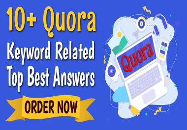 Manually Do 10 Quora Answers Posting Keyword Related Niche Relevant Top Best SEO Backlinks