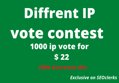 I will provide you to get 1000 genuine IP votes poll and Any Contest
