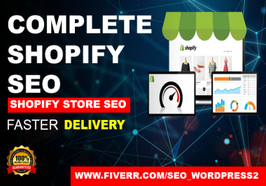 I will do complete seo shopify store to increase sales