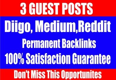 Publish 3 Guest Posts on, Diigo, Medium, Reddit - High TF CF DA PA