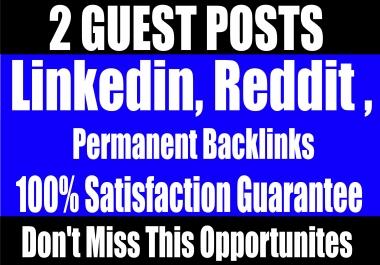 Publish 2 Guest Posts on Linkedin, Reddit - High DA websites Boost your SEO Ranking