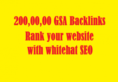 2 Millions GSA Backlinks for whitehat seo to rank your page,website,videos