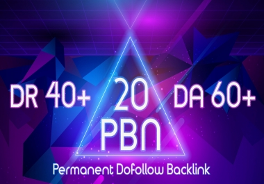 Get 20 PBNs DA-60+ DR-40+   Permanent Post   Do-follow Contextual Backlink