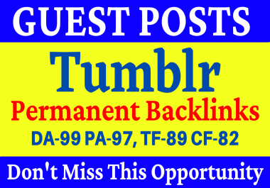 Tumblr Guest Post Rank on Google 1st Page Strong and Permanent Backlinks