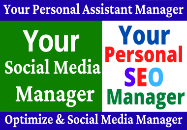 Your Social Media Manager And Personal SEO Assistant Manager
