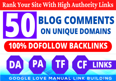 Build 50 Unique Domains Dofollow Blog Comments Backlinks High DA PA Website & Link Building Service