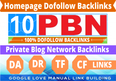 Permanent 10 Homepage PBN Backlinks High DA/DR/TF/CF 50 Plus All Dofollow Quality Links