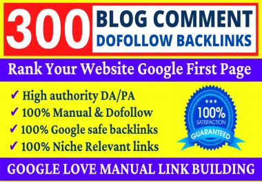 Build 300 Dofollow Blog Comments Backlinks High DA PA Website Ranking & Link Building Service