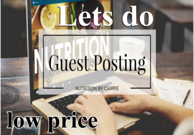i will do 10 guest post low cost service