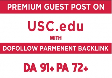I will make guest post on univesity of southern california da91 pa72 doollow blog