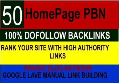 Build 50 HomePage PBN Backlinks All Dofollow High Quality Backlinks for your website