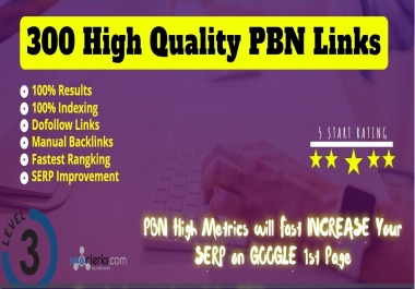 300 Permanent DA 58 to 30 Homepage high quality PBN Dofollow Backlink