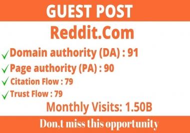 write and publish guest posts on DA91 Reddit- Reddit.com