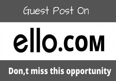 write and publish guest posts on high DA79 Ello.com