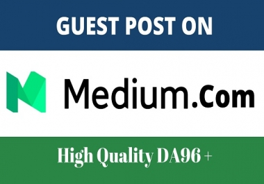 write and publish guest posts on DA96 medium.com