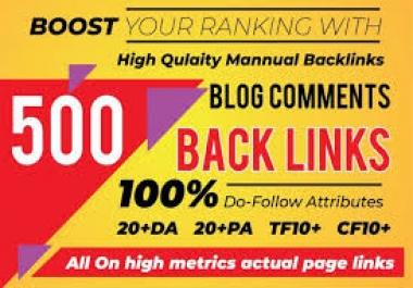 500 Blog Comment Dofollow Backlink High DA PA Manual Work Only