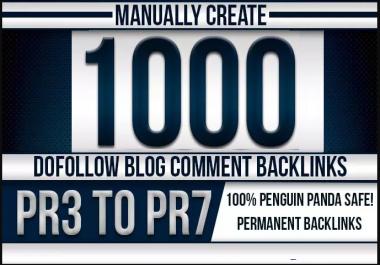 1000 Dofollow Blog Comment Backlinks High DA PA PR3 TO PR7