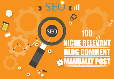 i will create 100 niche relevent blog comments