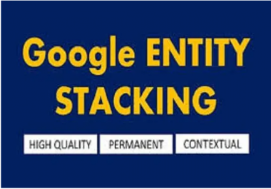 I will do google entity stacking to boost the ranking 5 Athorties backlinks