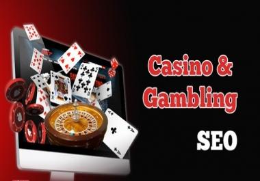 I will do top rocking Casino & Gambling SEO for