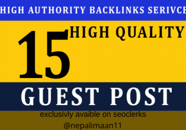 I will publish 15 high authority guest post for top SEO ranking