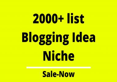 2000+ List Niche For Blogging Ideas To Improve Your Blogging Working