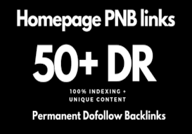 100 Build high quality DR 50+ dofollow authority backlinks