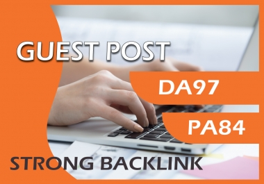 Write and Publish Guest Post on DA 97 PA 84 Google Sites