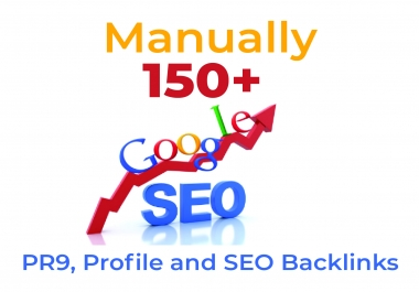 High Authority 150+ PR9, Profile and SEO Backlinks
