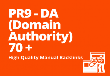 10 PR9 - DA (Domain Authority) 70+ Backlinks