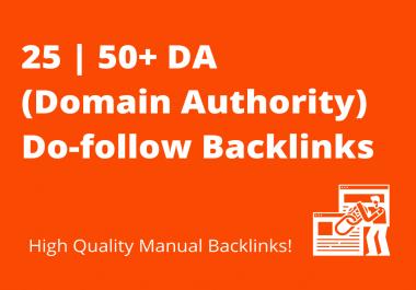 Get 25 Premium Do-follow Backlinks 50+ DA (Domain Authority) - High Quality