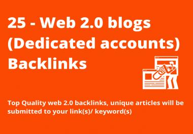 Build 25 contextual web 2.0 high quality SEO DoFollow manual backlinks (Dedicated Accounts)