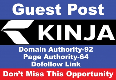 Write And Publish a Guest post on KINJA DA 92, PA 64