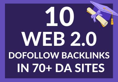 I will create 10 dofollow web 2.0 backlinks in 95 to 50 Plus DA sites