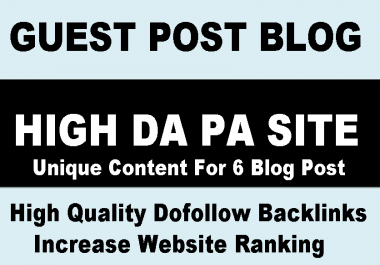 I will do 6 Guest Post Blog On High Da Pa Backlinks