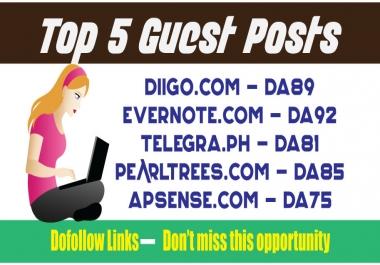 Publish TOP 5 Guest Posts DA80+ DoFoIIow Links