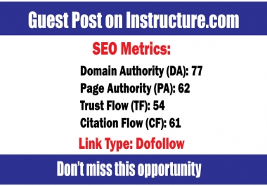 Write and Publish Guest Posts on Instructure DA77 - DoFoIIow Links