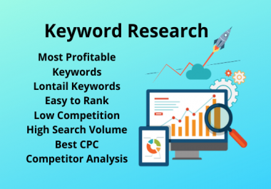 I will do low competition keywords research and competitor analysis for your website
