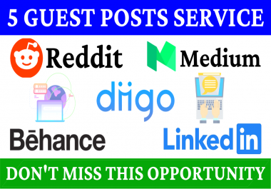 5 Guest Posts on High DA PA Sites With Reddit, Medium, Diigo, Behance, Linkedin Boost Your Site