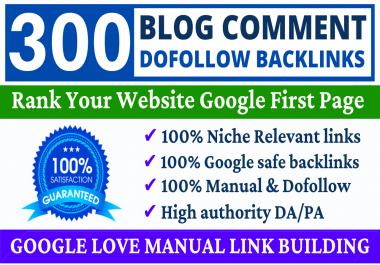 Build 300 Unique Domains Dofollow Blog Comments Backlink High DA PA Website & Link Building Service
