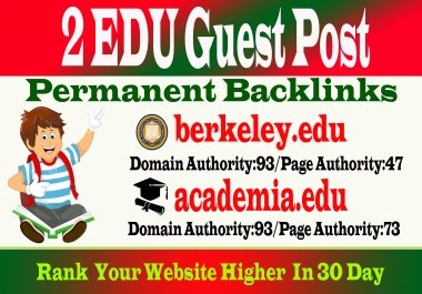 Write & Submit 2 Edu Guest Posts on DA93+ to Boost Keyword Ranking