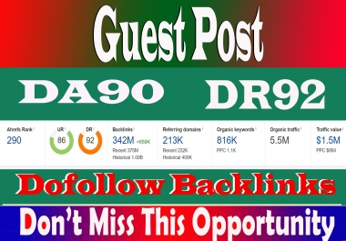 Write And Publish Organic Traffic 5.5M Dofoll0w Guest Post on DA-90 DR-92