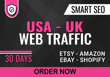 Get 1000 Daily Visitors From UK and USA Targeted 30K Traffic