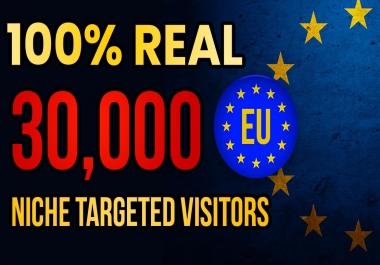 drive real Europe EU targeted web traffic (30K visitors)