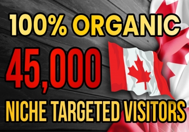 drive real Canada targeted web traffic (60K visitors)