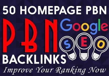 I will 50 powerful seo permanent pbn backlinks high da tf homepage
