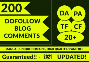 Make 200 high quality niche relevant blog comments backlinks for your website